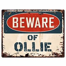 PBFN 0670 Beware of OLLIE Plate Rustic Chic Sign Home Decor Funny Gift Ideas