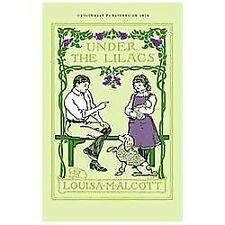 Under the Lilacs by Louisa May Alcott (2012, Paperback)