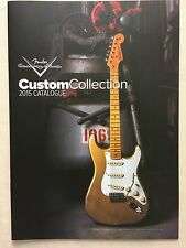 CATALOGUE  FENDER   2015  guitares  FENDER CUSTOM COLLECTION  Neuf