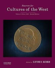 Sources for Cultures of the West : Volume 2: Since 1350 by Clifford Backman (20…