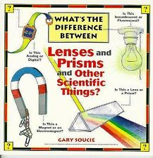 What's the Difference Between . . . Lenses and Prisms and Other Scient-ExLibrary