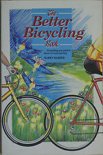 THE BETTER BICYCLING BOOK