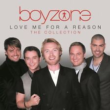 BOYZONE - LOVE ME FOR A REASON: THE COLLECTION  CD NEU
