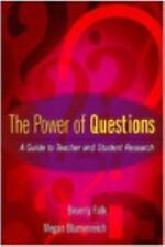 The Power of Questions : A Guide to Teacher and Student Research by Megan Blumen