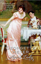 April Lady, Miss Georgette Heyer - Paperback Book NEW 9780099476344