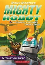 Ricky Ricotta's Mighty Robot vs. The Voodoo Vultures From Venus (Book -ExLibrary