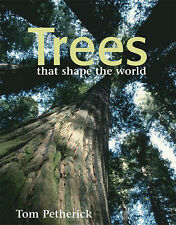 Trees that shape the world, Tom Petherick, New Book