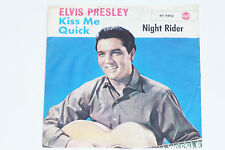 "ELVIS PRESLEY -Kiss Me Quick- 7"" 45"