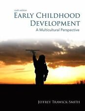 Early Childhood Development : A Multicultural Perspective by Jeffrey Smith 6th