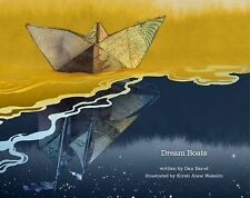 Dream Boats by Dan Bar-el (2013, Hardcover)