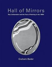 Hall of Mirrors: Roy Lichtenstein and the Face of Painting in the 1960s (October