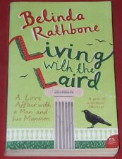 LIVING WITH THE LAIRD ~ Belinda Rathbone ~LOVE AFFAIR WITH A MAN AND HIS MANSION