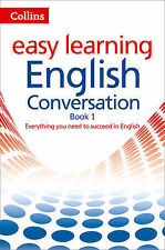 Easy Learning English Conversation: Book 1 (Collins Easy Learning English), Coll