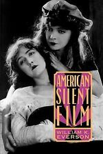American Silent Film by William K. Everson (1998, Paperback, Reprint)