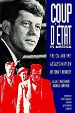 Coup d'Etat in America: The CIA and the Assassination of John F. Kennedy, Alan J