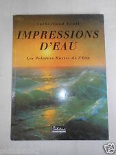 IMPRESSIONS D'EAU  Les Peintres Russes de l'Eau / S. LYALL / Art Peinture Russie
