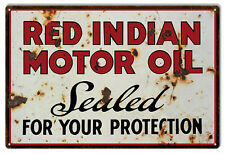 Vintage, Aged Red Indian Motor Oil Sealed For Your Protection Sign
