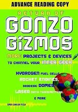 Return of Gonzo Gizmos: More Projects & Devices to Channel Your Inner -ExLibrary