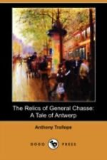The Relics of General Chasse by Anthony Trollope (2008, Paperback)
