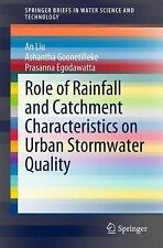 SpringerBriefs in Water Science and Technology Ser.: Role of Rainfall and...