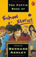 Puffin Book of School Stories by Bernard Ashley (1993, Paperback)