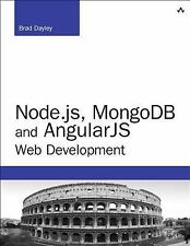 Node.js, MongoDB, and AngularJS Web Development Developer's Library