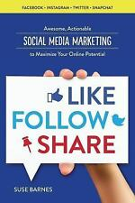 Like, Follow, Share (2015, Paperback)