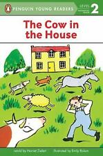 Penguin Young Readers, Level 2: The Cow in the House Level 1 by Harriet...
