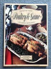 Step by step poultry and game - classic kitchen book