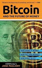 NEW - Bitcoin: And the Future of Money by Pagliery, Jose