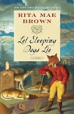 Let Sleeping Dogs Lie : A Novel by Rita Mae Brown (2015, Paperback)