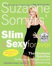 Suzanne Somers' Slim and Sexy Forever: The Hormone Solution for Perman-ExLibrary