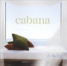 Solitudes: Cabana by Dan Gibson (CD, Jan-2007, Solitudes) New Sealed