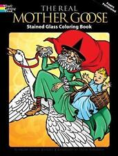Dover Stained Glass Coloring Book: The Real Mother Goose Stained Glass...