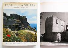 Castelli di Sicilia di A. D. Beltrami Fotografie di Fosco Maraini 1956