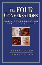 The Four Conversations: Daily Communication That Gets Results-ExLibrary
