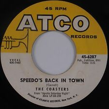 THE COASTERS: Speedo's Back in Town / T'Ain't Nothing ATCO R&B Soul 45 VG++