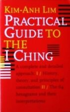 PRACTICAL GUIDE TO THE I CHING BY KIM-AHN LIM KARATE KUNG FU MARTIAL ARTS