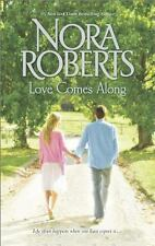 Love Comes Along : The Best Mistake Local Hero by Nora Roberts (2014, Paperback)