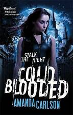 Cold Blooded: Book 3 in the Jessica McClain series, Carlson, Amanda, New Book