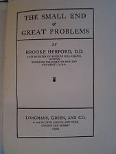 1902 The Small End of Great Problems by Brooke Herford Minister HB RARE BOOK