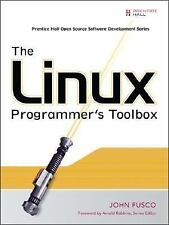 The Linux Programmer's Toolbox Fusco, John
