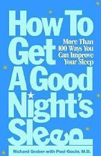How to Get a Good Night's Sleep More Than One Hundred Ways : More Than 100...