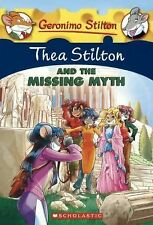 Thea Stilton Special Edition: Thea Stilton and the Missing Myth 20 by Thea...