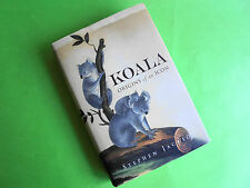 KOALA ORIGINS OF AN ICON 1st EDITION HARD COVER LIKE NEW BY STEPHEN JACKSON