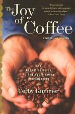 The Joy of Coffee: The Essential Guide to Buying, Brewing, and Enjoying - Revise