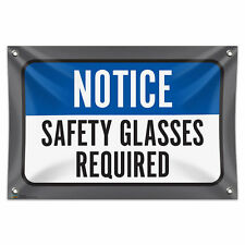 "Notice Safety Glasses Required 33"" x 22"" Mini Vinyl Flag Banner Wall Sign"