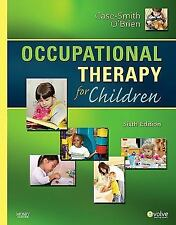 Occupational Therapy for Children (Occupational Therapy for Children ( Case-Smit