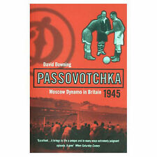 Passovotchka: Moscow Dynamo (Bloomsbury Paperbacks) David Downing Very Good Book