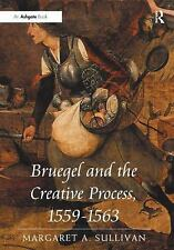 Bruegel and the Creative Process, 1559-1563-ExLibrary
